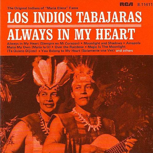 Los Indios Tabajaras – Always In My Heart