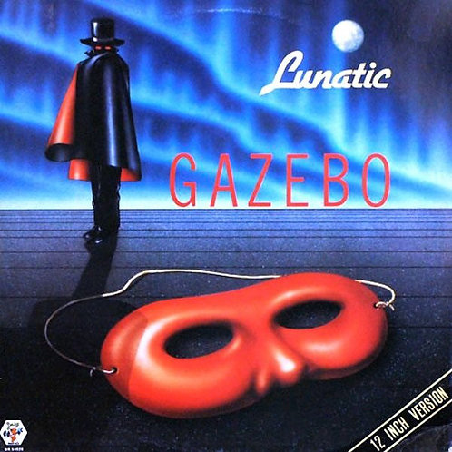 Gazebo – Lunatic