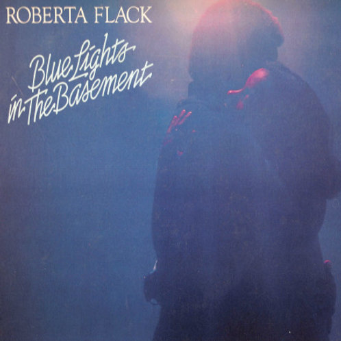 Roberta Flack – Blue Lights In The Basement