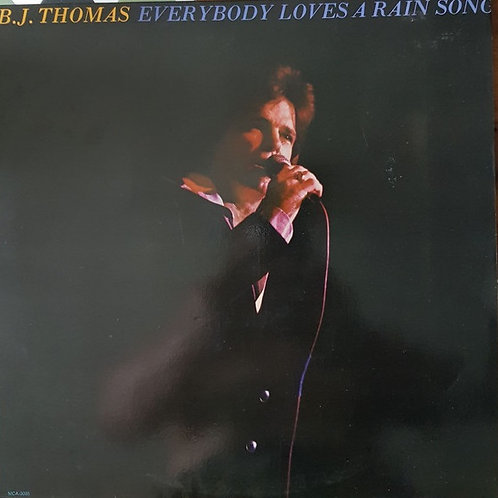 B.J. Thomas ‎– Everybody Loves A Rain Song(MINT)