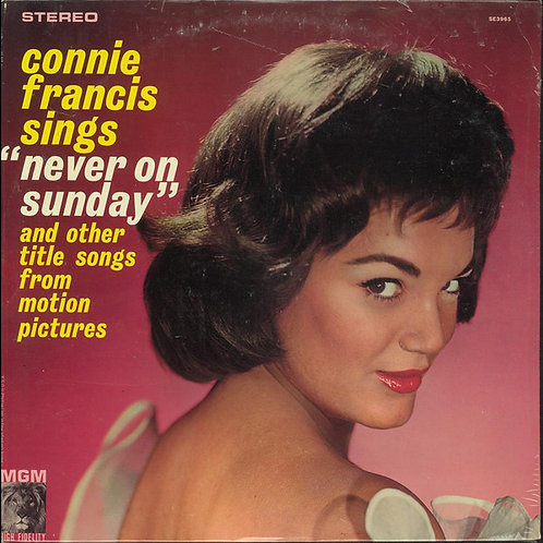 Connie Francis ‎– Sings Never On Sunday And Other Title Songs From Motion Pictur