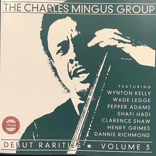 The Charles Mingus Group – Debut Rarities ★ Volume 3