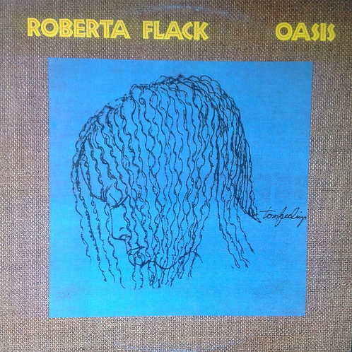 Roberta Flack – Oasis