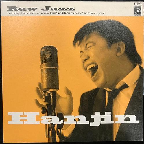 陳奐仁 Hanjin– Raw Jazz