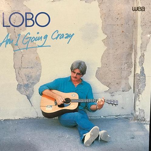 Lobo – Am I Going Crazy(銀圈)