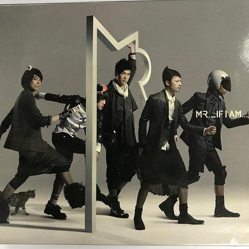 Mr. – If I Am...(2CD+DVD)