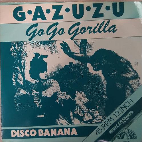Gazuzu – Go Go Gorilla 45RPM