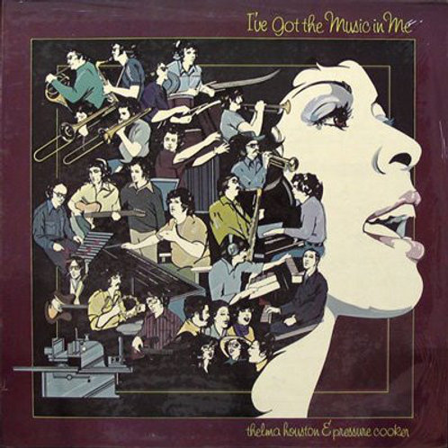 Thelma Houston & Pressure Cooker – I've Got The Music In Me