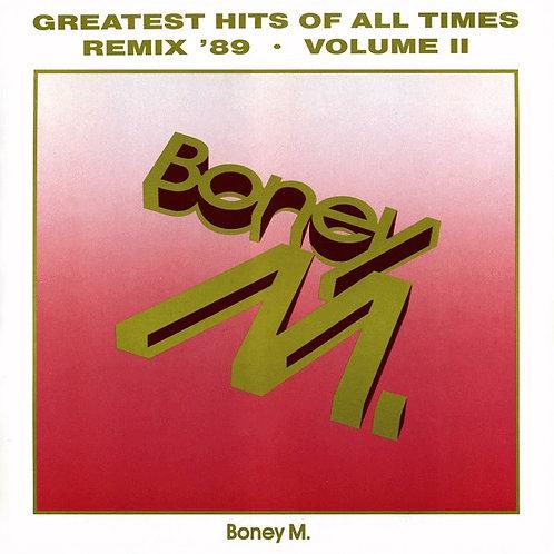 Boney M. – Greatest Hits Of All Times - Remix '89 Volume II