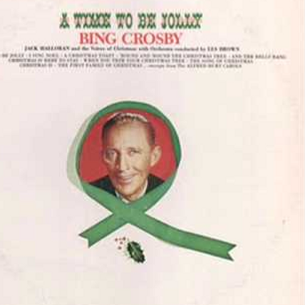 Bing Crosby ‎– A Time To Be Jolly(MINT)