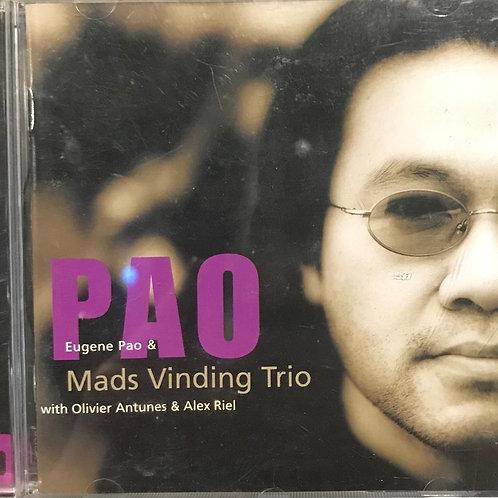 Eugene Pao & Mads Vinding Trio – Pao