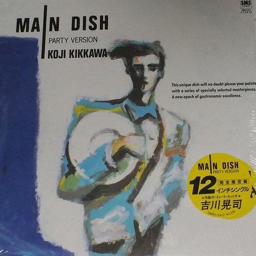 吉川晃司Koji Kikkawa – Main Dish Party Version