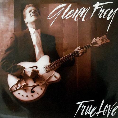 Glenn Frey – True Love(45RPM)