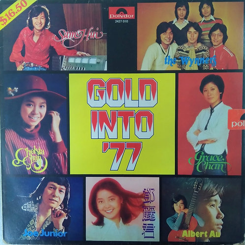 Gold Into '77