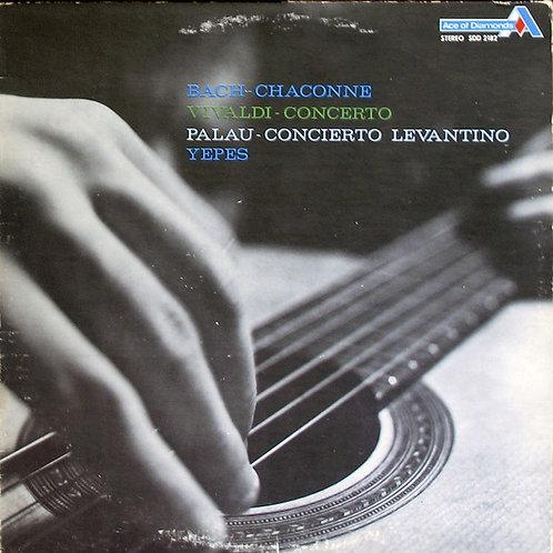 Bach - Chaconne / Vivaldi - Concerto / Palau - Concerto Levantino