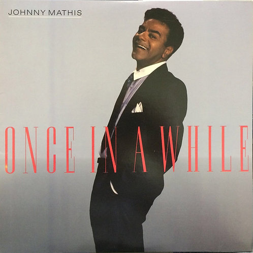 Johnny Mathis ‎– Once In A While