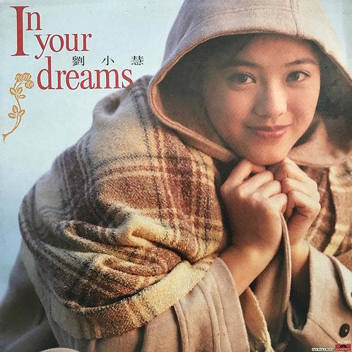 劉小慧 – In Your Dreams