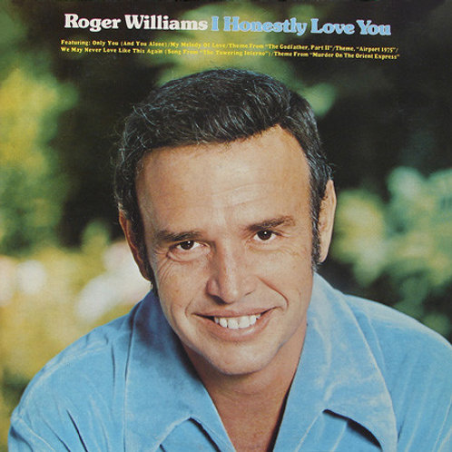 Roger Williams  ‎– I Honestly Love You(MINT)