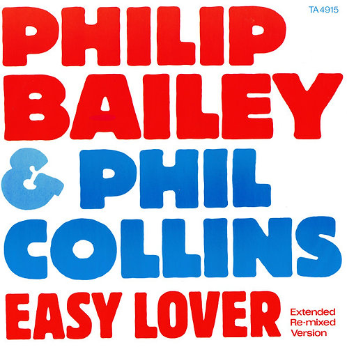 Philip Bailey & Phil Collins ‎– Easy Lover (Extended Re-mixed Version)