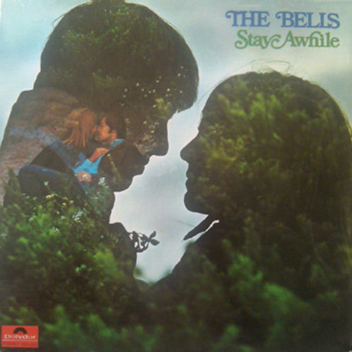 The Bells  – Stay Awhile