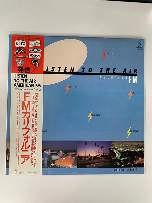 Various – Listen To The Air - American FM