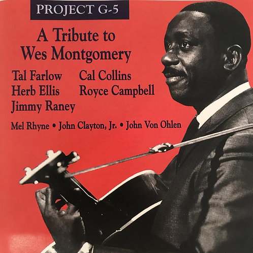 Project G-5 ‎– A Tribute To Wes Montgomery