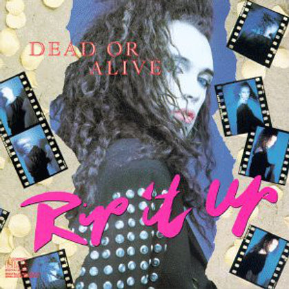 Dead Or Alive – Rip It Up