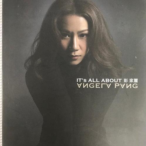 彭家麗 - It's All About Angela Pang