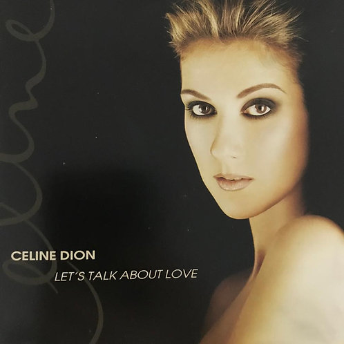 Celine Dion ‎– Let's Talk About Love