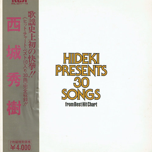 西城秀樹 – Hideki Presents 30 Songs From Best Hit Chart(2LP)