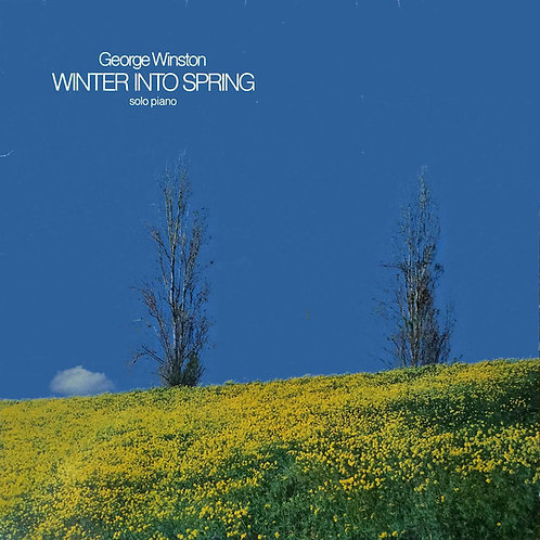 George Winston ‎– Winter Into Spring