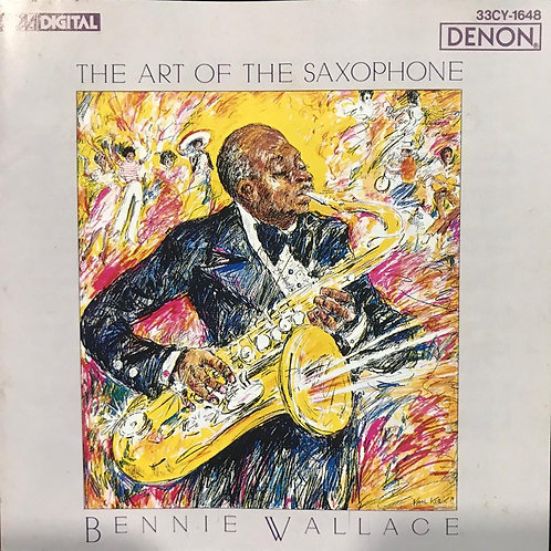 Bennie Wallace ‎– The Art Of The Saxophone