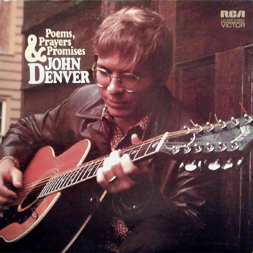 John Denver ‎– Poems, Prayers & Promises