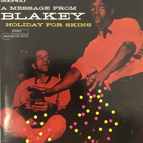 Art Blakey ‎– Holiday For Skins
