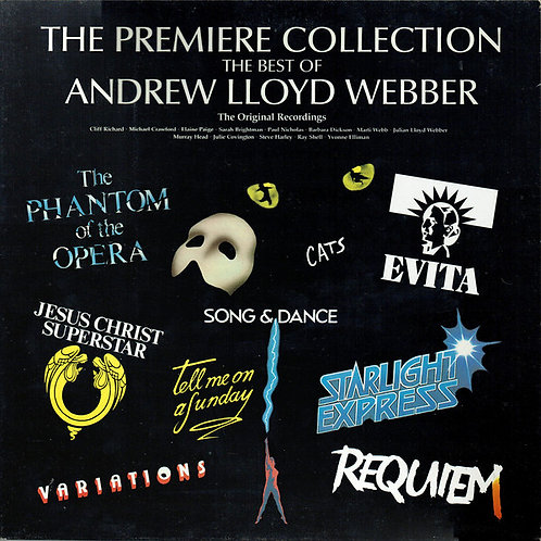 Andrew Lloyd Webber – The Premiere Collection - The Best Of Andrew Lloyd Webber