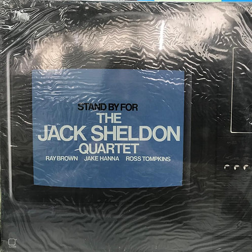 The Jack Sheldon Quartet – Stand By For(MINT)