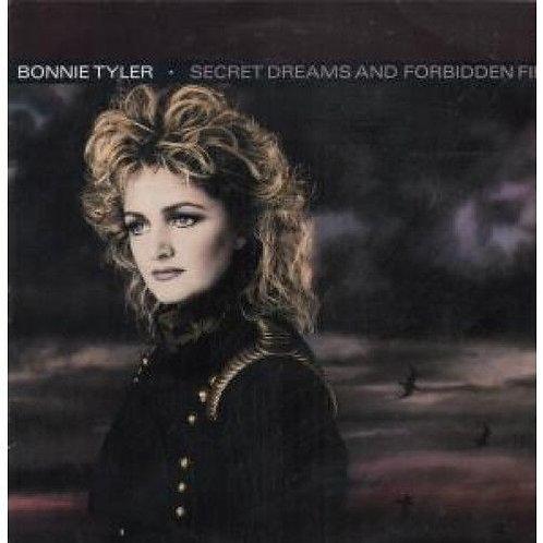 Bonnie Tyler – Secret Dreams And Forbidden Fire