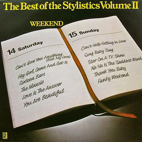 The Stylistics – The Best Of The Stylistics Volume II - Weekend(MINT)