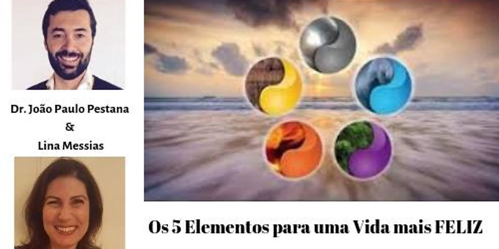 Os 5 Elementos para uma vida mais FELIZ