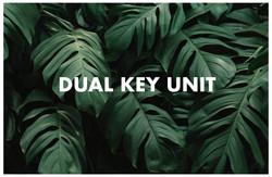 Dual Key Unit