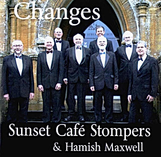 "The Sunset Cafe Stompers 2017 CD ""Changes"""