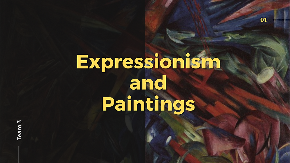 Expressionism and Paintings - Team 3.png