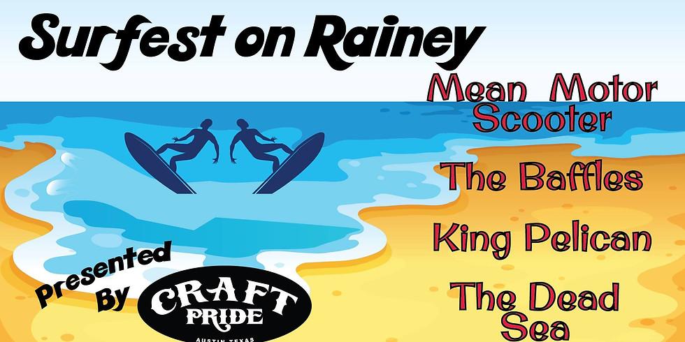 Surfest on Rainey!