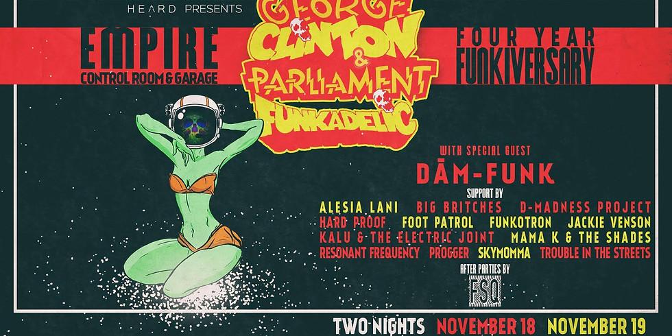 George Clinton & Parliament Funkadelic!