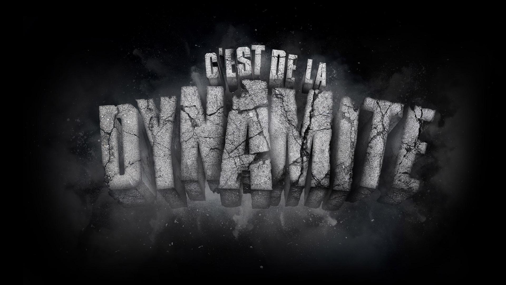 C'est de la dynamite