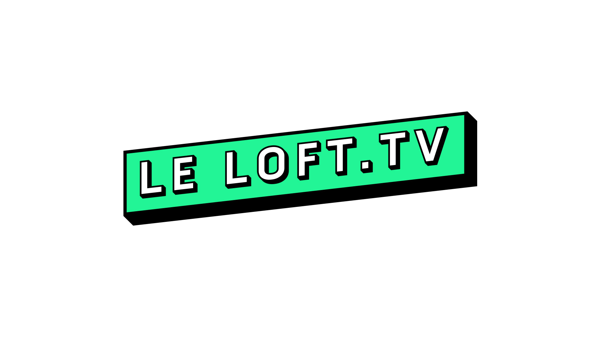 Le loft.tv