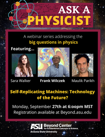 Ask A Physicist @ASU - Sept 27 6PM MST