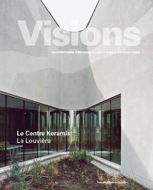 Visions : Le Centre Keramis