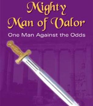 Mighty Man of Valor .JPG