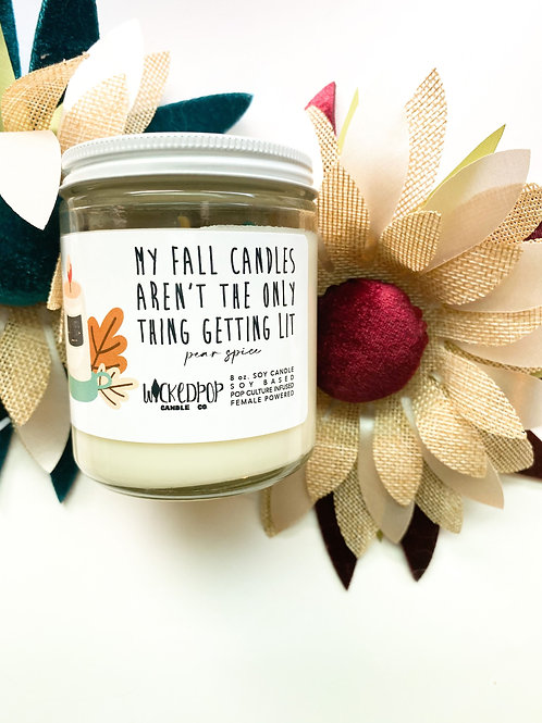 My Fall Candles Aren't The Only Thing Getting Lit - Fall Inspired